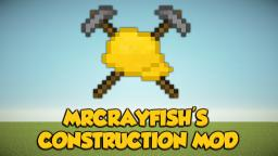 [1.6.4] [FORGE] [SSP/SMP] MrCrayfish's Construction Mod v1.0.5 - A.O.E Inspired Construction!