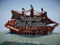 Torentine Ship Tutorial Minecraft Map & Project