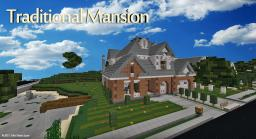 Traditional Mansion [Traditional] [WOK] Minecraft Map & Project