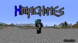 XMachines - New Machines that Shoot different Projectiles 1000 + downloads ! [Forge] 1.6.4 V1.4