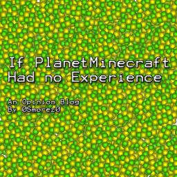If PMC Had no XP Minecraft