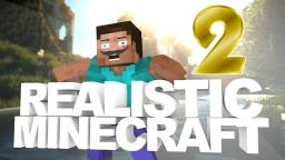 If Minecraft Was More Realistic #2 Minecraft