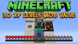 Minecraft: 30 XP Levels Mob Valve Tutorial Minecraft Project