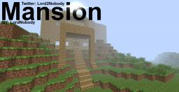 Mansion [Feedback Appriciated]