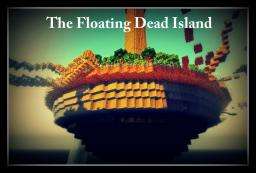 The Floating Dead Island Minecraft Map & Project