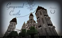 Greywood Castle - Medieval - Ninaman Minecraft Project