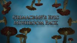Grimace449's Epic Mushroom Pack Minecraft Project