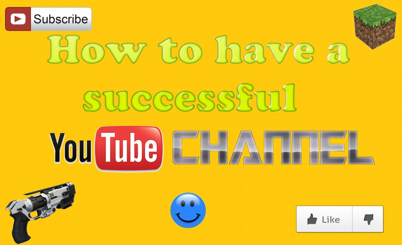 how to become a succesful youtuber