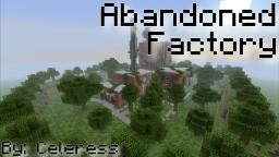 Abandoned Factory Minecraft Map & Project