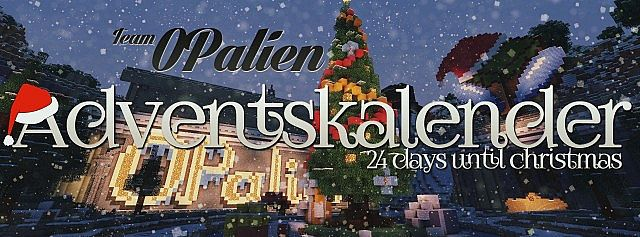 Weihnachtskalender Minecraft.Team Opalien Adventskalender Ger Advent Calendar En 24 Days