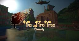 The FireTree Community [Multiverse] [Ranks] [Custom Worlds] [PvE and PvP] Minecraft Server