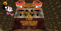 BomberMan Multiplayer 2 (Pvp mini Game) Supports 2-4 players [Minecraft]