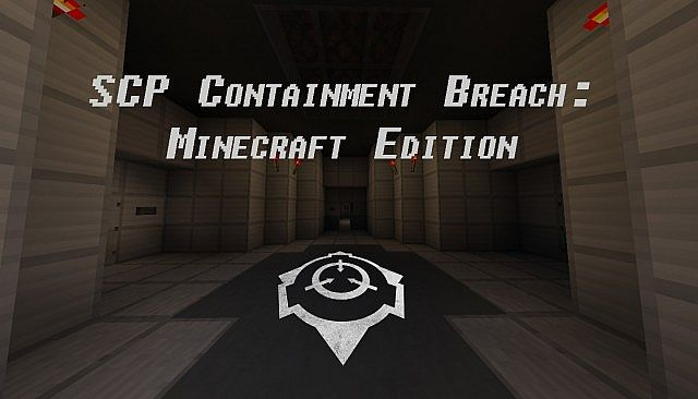 1 7][Multi] SCP Containment Breach [NEED MAP TESTERS] Minecraft Project