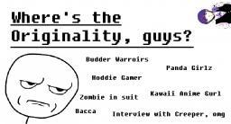 Where's the Originality, guys? Minecraft