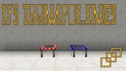 If's Trampolines 1.6.4 [Now with mats!] 0.0.2 Minecraft