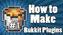 VIDEOS | How to Make a Bukkit Plugin! | Tutorial Series Minecraft Blog Post