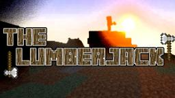 The Lumberjack - A Minecraft F.T.B Series - Let's play Minecraft Blog Post