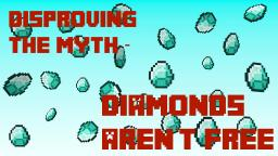 Disproving the Myth - Diamonds Aren't Free Minecraft Blog
