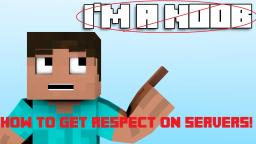 How to choose a good username, and have people respect you because of it! Minecraft