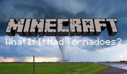 What if Minecraft Added Tornadoes? Minecraft Blog