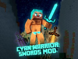 [1.16.4/1.12][Forge] Cyan Warrior Swords Mod v.3.0 (+30 Swords) // BUG FIXING AND PORTING! Minecraft Mod