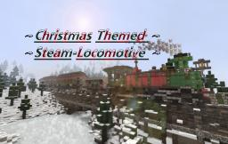 ~Christmas Themed Steam-Locomotive~ Minecraft Map & Project