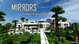 | MIRRORS | Modern Resort Project [ 1.2 ] Minecraft