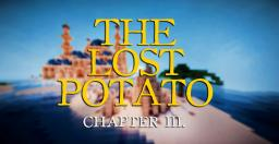 Adventure map: The Lost Potato - Chapter 3 [1.7.2.]