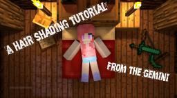 [HP] [PR] ﻮє๓เภเ ~ A hair shading Tutorial Minecraft Blog