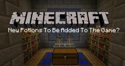 New Potions in Minecraft? Minecraft Blog