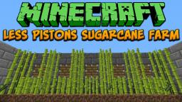 Minecraft: Less Pistons Sugarcane Farm Tutorial Minecraft Project