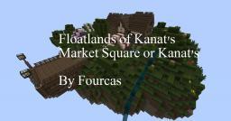 [Creative] FloatLands of Kanat's - Market Square of Kanat's Minecraft Map & Project