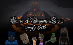 Curse of Dragon Stone (Spooky Update 2) Minecraft Map & Project