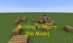 Villagers that can Build [No Mods] Minecraft