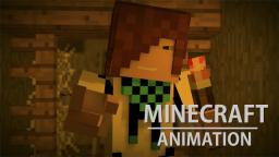 [Minecraft Animation] First Experience