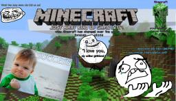 Minecraft: Just what kind of game has it become? How has it changed! [I'm back!] Minecraft Blog