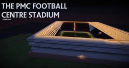 The PMC Football Centre Stadium Minecraft
