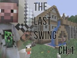 The Last Swing: Chapter 1: Miss Tresa Minecraft Blog