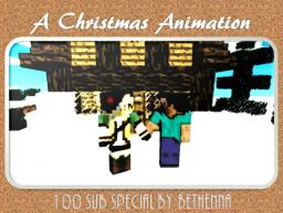 A Christmas Animation (100Subs/Christmas Special) Minecraft Blog Post