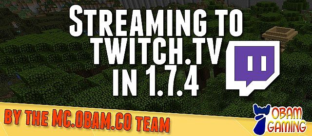 how to start streaming on twitch with minecraft