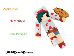 °Melon°Ores And Mobs And Portals° Minecraft Blog
