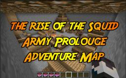 The Rise of The Squid Army Prolouge Adventure Map Minecraft