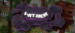 WITHER - One of the biggest adventures since Herobrines Return... [Player flashbacks, bossfights,  and more] Minecraft Map & Project