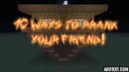 10 Good ways to prank your friends! Minecraft Blog Post