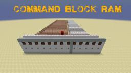 Very fast command block RAM Minecraft Map & Project