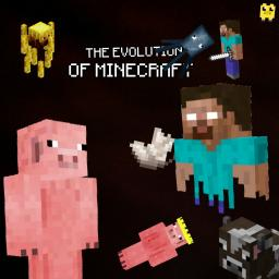 The Evolution Of Minecraft Minecraft Blog Post