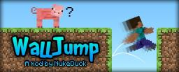 [1.8] [Forge] Wall Jump Mod 1.2.2a - Bounce off Walls!
