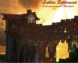 Luthra Settlement Minecraft Map & Project