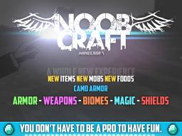 NoobCraft  for MC 1.6.4 Minecraft Mod