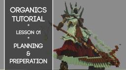 Organic Building Tutorial! - Lesson 1